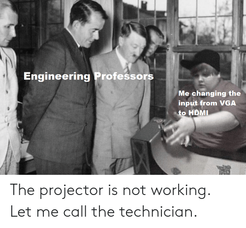 Engineering Professors Me Changing the Input From VGA to HDMI the