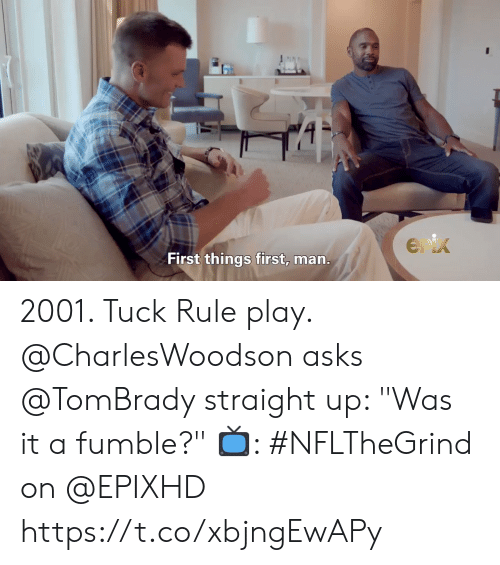 "Memes, Asks, and 🤖: Enix  First things first, man. 2001. Tuck Rule play.  @CharlesWoodson asks @TomBrady straight up: ""Was it a fumble?""   📺: #NFLTheGrind on @EPIXHD https://t.co/xbjngEwAPy"