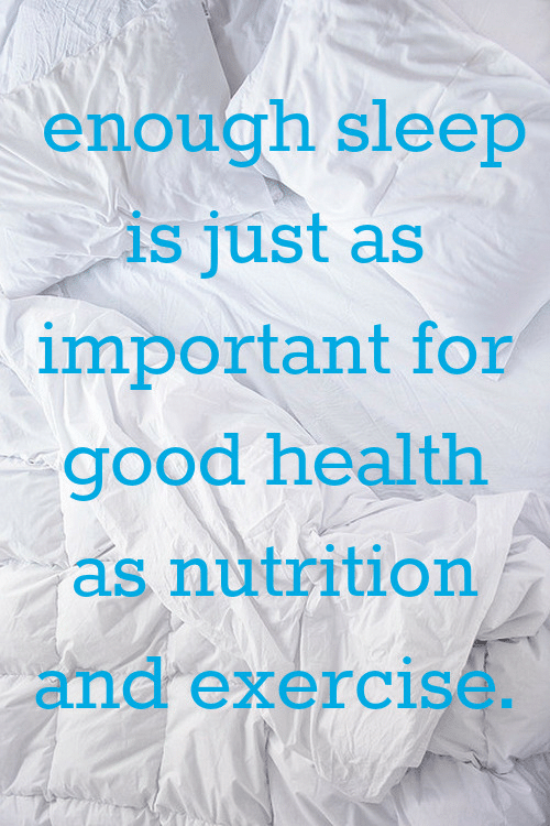 Exercise, Good, and Sleep: enough sleep  is just as  important for  good health  as nutrition  and exercise