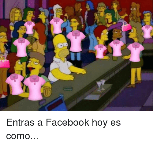 Facebook, Memes, and 🤖: Entras a Facebook hoy es como...