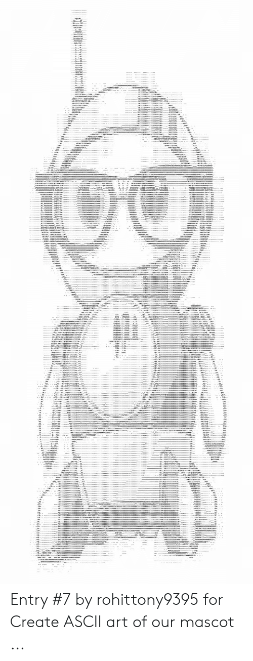 Entry #7 by Rohittony9395 for Create ASCII Art of Our Mascot | Art