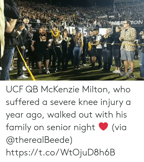 knee injury: EON  35  EN UCF QB McKenzie Milton, who suffered a severe knee injury a year ago, walked out with his family on senior night ❤️ (via @therealBeede) https://t.co/WtOjuD8h6B