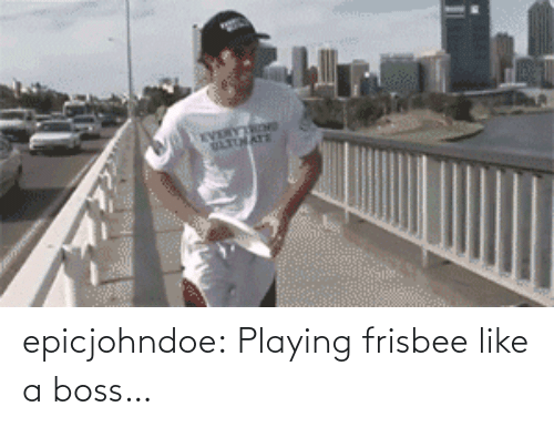 playing: epicjohndoe:  Playing frisbee like a boss…