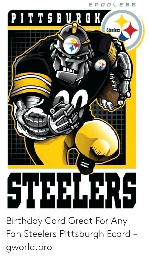 42f2c983 EPOOLEBB 'PITTSBURG H Steelers STEELERS Birthday Card Great for Any ...