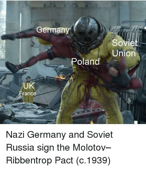 soviet russia: erman  Soviet  Union  oland  UK  rance Nazi Germany and Soviet Russia sign the Molotov–Ribbentrop Pact (c.1939)