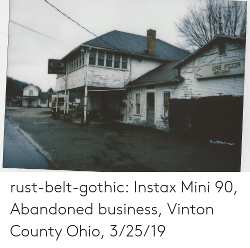 Pizza, Tumblr, and Blog: ERS PIZZA rust-belt-gothic:  Instax Mini 90, Abandoned business, Vinton County Ohio, 3/25/19
