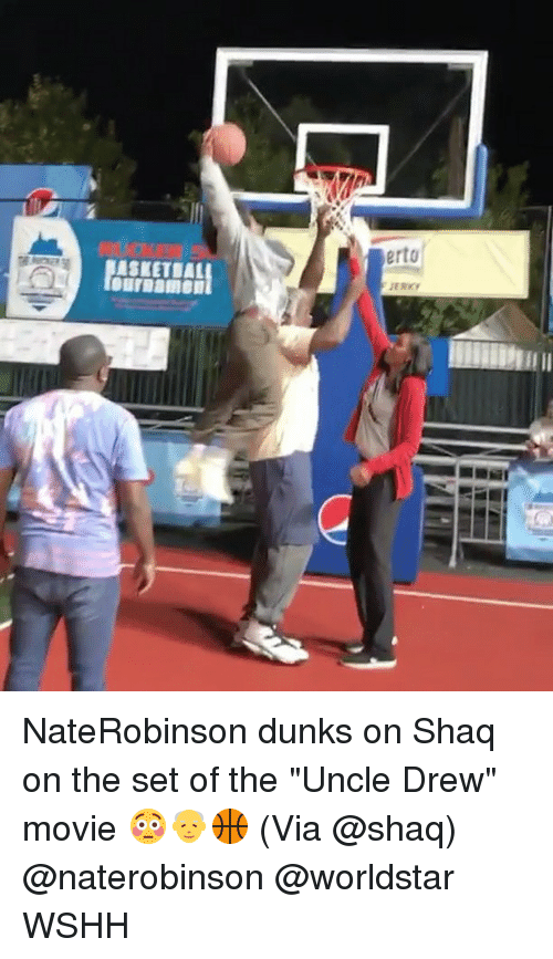 "Drewing: erto NateRobinson dunks on Shaq on the set of the ""Uncle Drew"" movie 😳👴🏀 (Via @shaq) @naterobinson @worldstar WSHH"