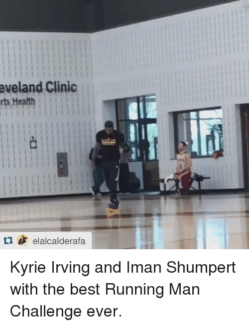 running-man-challenge: eveland Clinic  8 elalcalderafa Kyrie Irving and Iman Shumpert with the best Running Man Challenge ever.