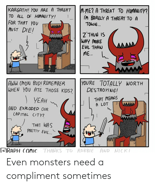 monsters: Even monsters need a compliment sometimes