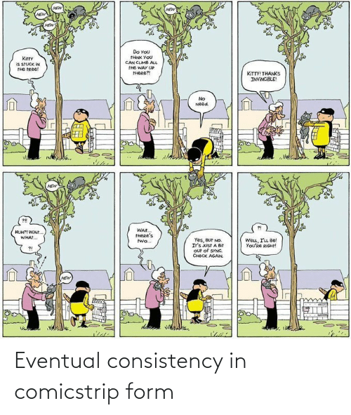 Form: Eventual consistency in comicstrip form