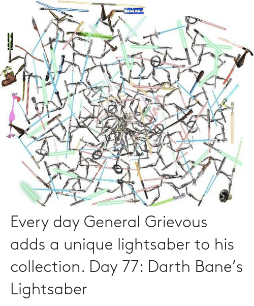 general: Every day General Grievous adds a unique lightsaber to his collection. Day 77: Darth Bane's Lightsaber