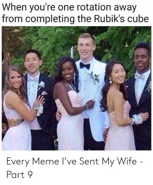 my wife: Every Meme I've Sent My Wife - Part 9