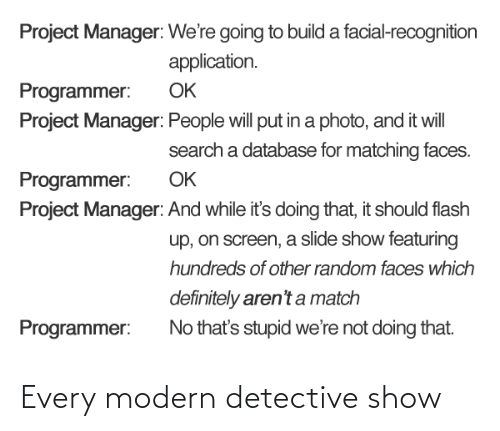 Every: Every modern detective show
