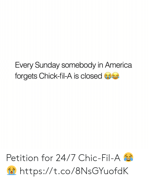 America, Chick-Fil-A, and Sunday: Every Sunday somebody in America  forgets Chick-fil-A is closed Petition for 24/7 Chic-Fil-A 😂😭 https://t.co/8NsGYuofdK