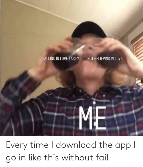 download: Every time I download the app I go in like this without fail