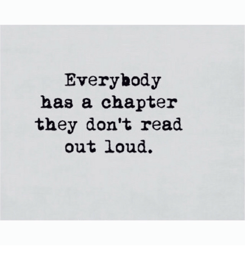 They, Chapter, and Read: Everybody  has a chapter  they don't read  out loud.