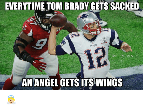 Football, Nfl, and Sports: EVERYTIME TOM BRADY GETS SACKED  PATRHOTS  @NFL MEMES  AN ANGEL GETS ITS WINGS 👼🏼