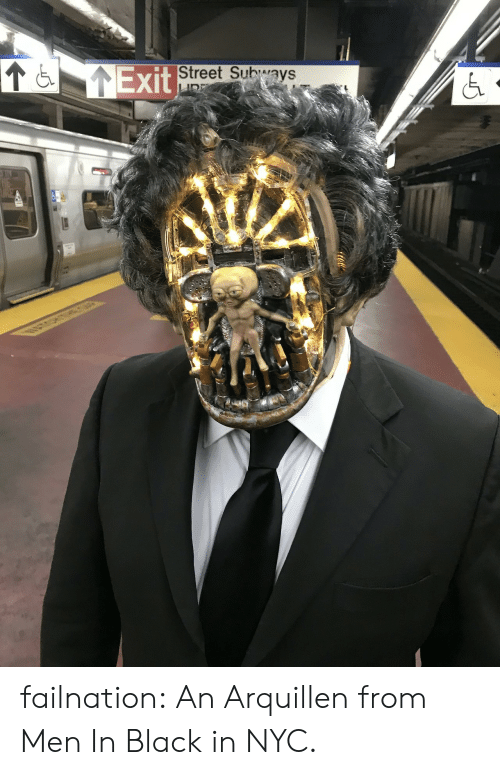 Men in Black: Exit  Street Subways failnation:  An Arquillen from Men In Black in NYC.