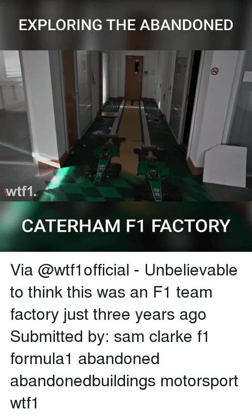 motorsport: EXPLORING THE ABANDONED  wtf1.  CATERHAM F1 FACTORY Via @wtf1official - Unbelievable to think this was an F1 team factory just three years ago Submitted by: sam clarke f1 formula1 abandoned abandonedbuildings motorsport wtf1