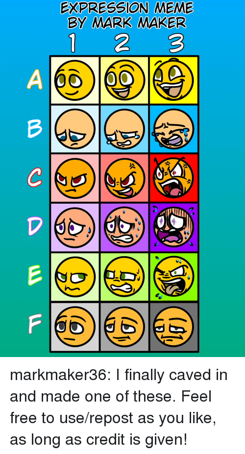 Meme, Target, and Tumblr: EXPRESSION MEME  BY MARK MAKER  1 23 markmaker36:  I finally caved in and made one of these. Feel free to use/repost as you like, as long as credit is given!