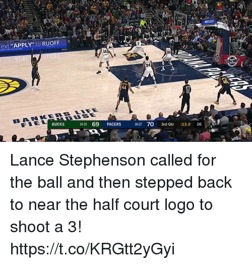 "Lance Stephenson, Memes, and Back: ext ""APPLY"" to RUOFF  12  34  BUCKS  3429 69 PACERS  36-27 70 3rd Qtr 13.2 06 Lance Stephenson called for the ball and then stepped back to near the half court logo to shoot a 3! https://t.co/KRGtt2yGyi"