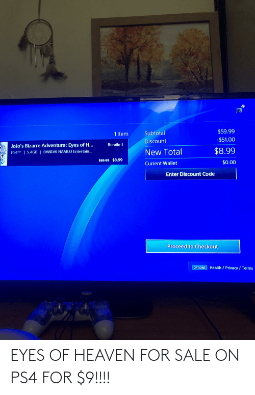 Heaven: EYES OF HEAVEN FOR SALE ON PS4 FOR $9!!!!