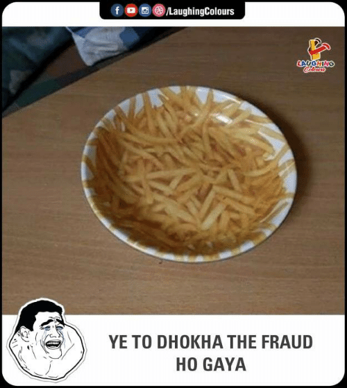 Indianpeoplefacebook, Fraud, and Gaya: f  , D}(8)/LaughingColours  LAUGHING  YE TO DHOKHA THE FRAUD  HO GAYA