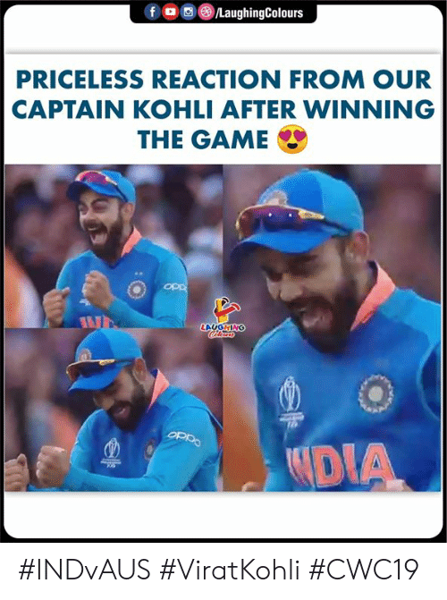 Viratkohli: f  /LaughingColours  PRICELESS REACTION FROM OUR  CAPTAIN KOHLI AFTER WINNING  THE GAME  ddo  LAUGHING  Oaiao  DIA #INDvAUS #ViratKohli #CWC19