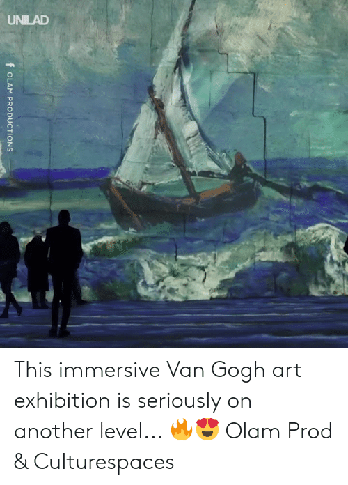 exhibition: f OLAM PRODUCTIONS This immersive Van Gogh art exhibition is seriously on another level... 🔥😍  Olam Prod & Culturespaces