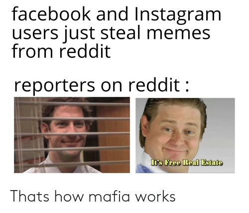 Facebook and Instagram Users Just Steal Memes From Reddit Reporters