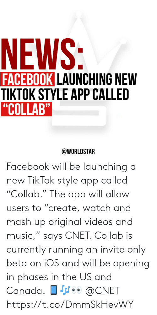 """called: Facebook will be launching a new TikTok style app called """"Collab."""" The app will allow users to """"create, watch and mash up original videos and music,"""" says CNET. Collab is currently running an invite only beta on iOS and will be opening in phases in the US and Canada. 📱🎶👀 @CNET https://t.co/DmmSkHevWY"""