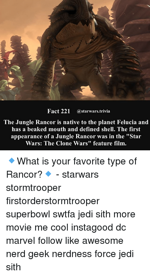 """clone wars: Fact 221 @starwars.trivia  The Jungle Rancor is native to the planet Felucia and  has a beaked mouth and defined shell. The first  appearance of a Jungle Rancor was in the """"Star  Wars: The Clone Wars"""" feature film 🔹What is your favorite type of Rancor?🔹 - starwars stormtrooper firstorderstormtrooper superbowl swtfa jedi sith more movie me cool instagood dc marvel follow like awesome nerd geek nerdness force jedi sith"""