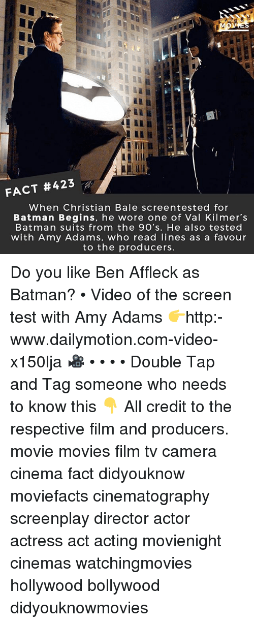 Filmes: FACT #423  When Christian Bale screentested for  Batman Begins, he wore one of Val Kilmer's  Batman suits from the 9O's. He also tested  with Amy Adams, who read lines as a favour  to the producers. Do you like Ben Affleck as Batman? • Video of the screen test with Amy Adams 👉http:-www.dailymotion.com-video-x150lja 🎥 • • • • Double Tap and Tag someone who needs to know this 👇 All credit to the respective film and producers. movie movies film tv camera cinema fact didyouknow moviefacts cinematography screenplay director actor actress act acting movienight cinemas watchingmovies hollywood bollywood didyouknowmovies