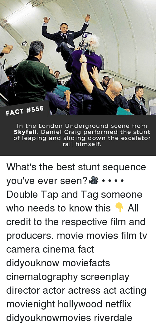 Memes, Movies, and Netflix: FACT #556  In the London Underground scene from  Skyfall, Daniel Craig performed the stunt  of leaping and sliding down the escalator  rail himself. What's the best stunt sequence you've ever seen?🎥 • • • • Double Tap and Tag someone who needs to know this 👇 All credit to the respective film and producers. movie movies film tv camera cinema fact didyouknow moviefacts cinematography screenplay director actor actress act acting movienight hollywood netflix didyouknowmovies riverdale