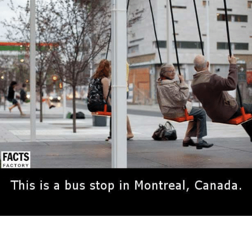Canadã¡: FACTS  FACTORY  This is a bus stop in Montreal, Canada.