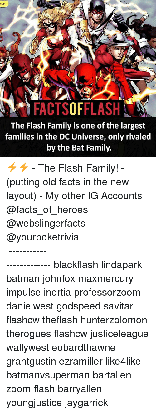 Savitar: FACTSOFFLASH  The Flash Family is one of the largest  families in the DC Universe, only rivaled  by the Bat Family. ⚡️⚡️ - The Flash Family! - (putting old facts in the new layout) - My other IG Accounts @facts_of_heroes @webslingerfacts @yourpoketrivia ⠀⠀⠀⠀⠀⠀⠀⠀⠀⠀⠀⠀⠀⠀⠀⠀⠀⠀⠀⠀⠀⠀⠀⠀⠀⠀⠀⠀⠀⠀⠀⠀⠀⠀ ⠀⠀------------------------ blackflash lindapark batman johnfox maxmercury impulse inertia professorzoom danielwest godspeed savitar flashcw theflash hunterzolomon therogues flashcw justiceleague wallywest eobardthawne grantgustin ezramiller like4like batmanvsuperman bartallen zoom flash barryallen youngjustice jaygarrick