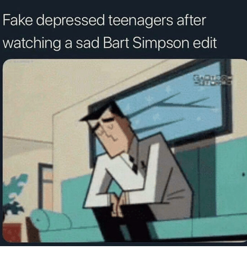 Bart Simpson: Fake depressed teenagers after  watching a sad Bart Simpson edit