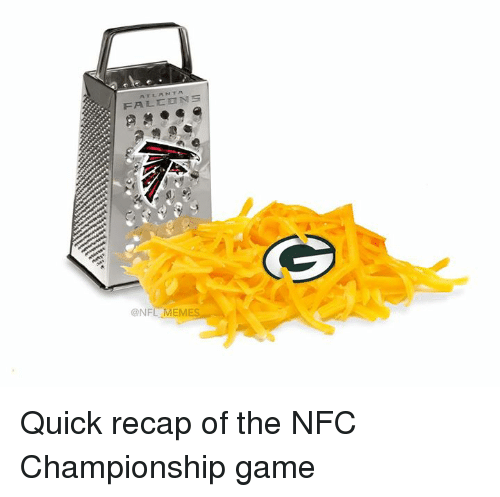 NFC Championship Game, Nfl, and Nfc: FALCONS  NFL MEME Quick recap of the NFC Championship game