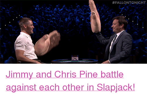 """Chris Pine: <p><a href=""""https://www.youtube.com/watch?v=5tteEXBhpCg"""" target=""""_blank"""">Jimmy and Chris Pine battle against each other in Slapjack!</a></p>"""