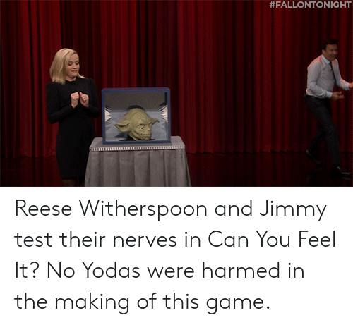 Target, Game, and Test: Reese Witherspoon and Jimmy test their nerves in Can You Feel It? No Yodas were harmed in the making of this game.