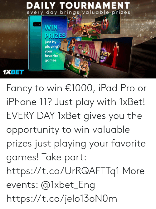 play: Fancy to win €1000, iPad Pro or iPhone 11? Just play with 1xBet! EVERY DAY 1xBet gives you the opportunity to win valuable prizes just playing your favorite games!  Take part: https://t.co/UrRQAFTTq1 More events: @1xbet_Eng https://t.co/jelo13oN0m
