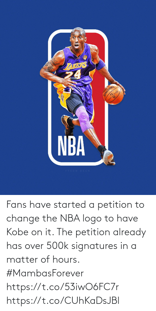 logo: Fans have started a petition to change the NBA logo to have Kobe on it. The petition already has over 500k signatures in a matter of hours.  #MambasForever https://t.co/53iwO6FC7r https://t.co/CUhKaDsJBl