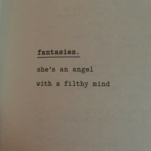 filthy: fantasies  she's an angel  with a filthy mind