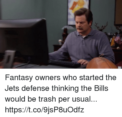Football, Nfl, and Sports: Fantasy owners who started the Jets defense thinking the Bills would be trash per usual... https://t.co/9jsP8uOdfz