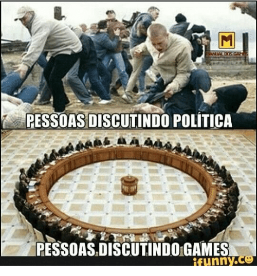 Games, Dos, and Ifunny: FANUAL DOS GAES  PESSOAS DISCUTINDO POLÍTICA  PESSOAS.DISCUTINDO GAMES  ifunny.co