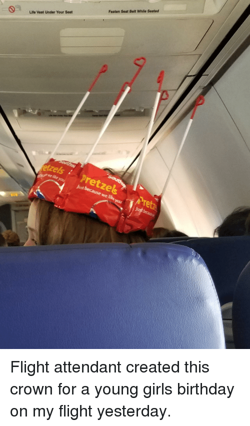 Birthday, Life, and Flight: Fasten Seat Belt While Seated  Life Vest Under Your Seat  tzelspretzesPret Flight attendant created this crown for a young girls birthday on my flight yesterday.
