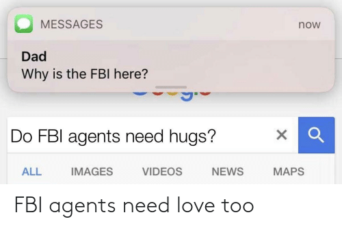 FBI: FBI agents need love too