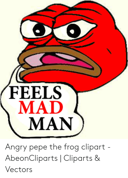 Feels Mad Man Angry Pepe The Frog Clipart Abeoncliparts Cliparts