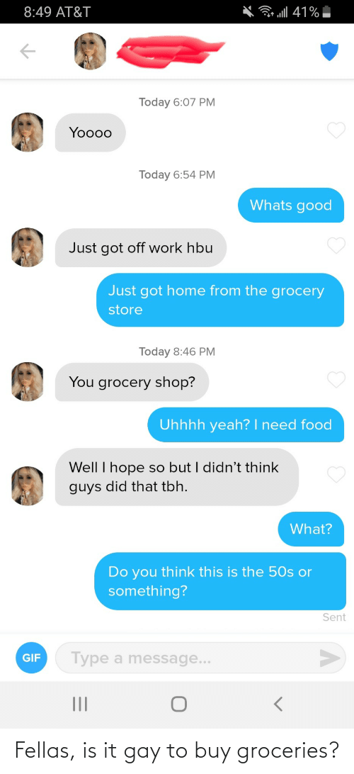 Buy: Fellas, is it gay to buy groceries?