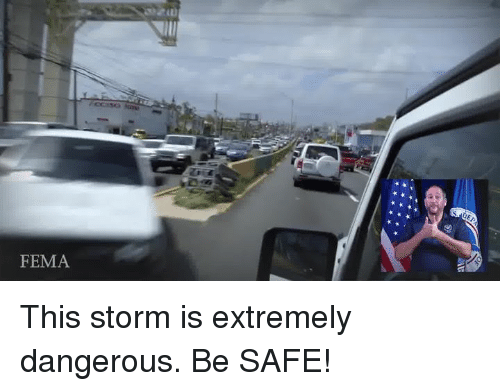 fema: FEMA This storm is extremely dangerous. Be SAFE!